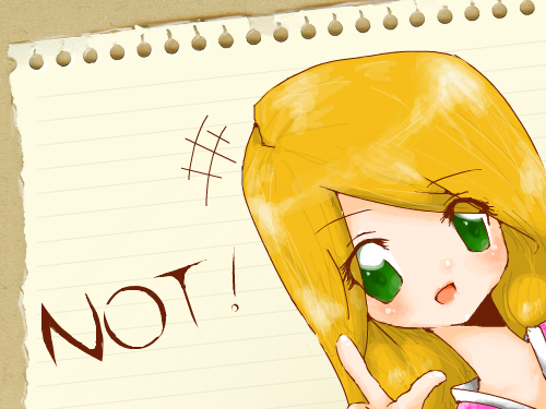 NOT! : My sister Kelsey. She always is saying \'not\' to me, and its kinda aggrivating. 스케치판 ,sketchpan